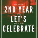 Save the Ales' 2nd year open - Let's Celebrate, May 26, 19:00 - DJ Zack, Beer Based Food, 7 Types of Craft Beer
